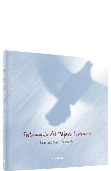 Testamento del pájaro solitario - Ed. especial