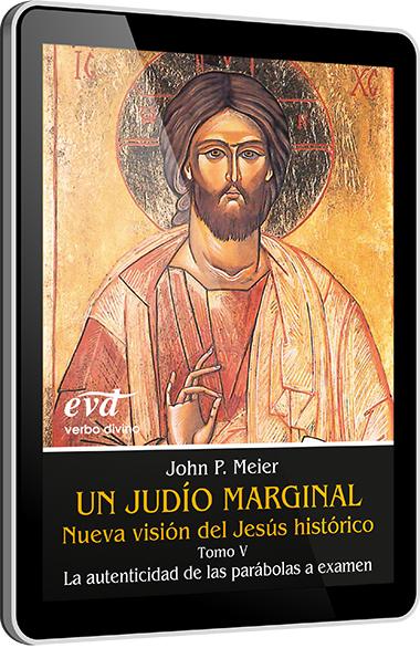 Un judío marginal. Nueva visión del Jesús histórico V - EPUB