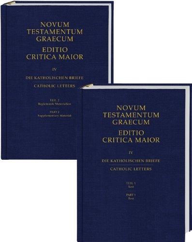 novum testamentum graecum editio critica maior iv catholic letters