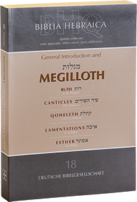 Biblia Hebraica Quinta (BHQ) (18. Megilloth (Ruth, Canticles, Qoheleth, Lamentations, Esther))