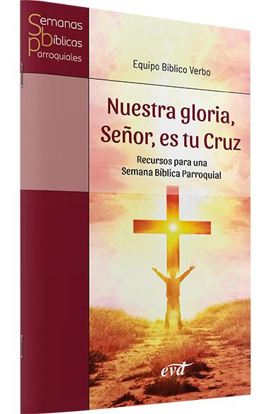 Resultado de imagen de Nuestra Gloria, Señor, es tu Cruz