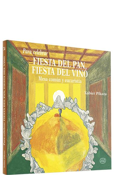 Para celebrar fiesta del pan, fiesta del vino
